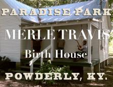 Paradise Park - Merle Travis Boyhood Home & Miners Museum Photo
